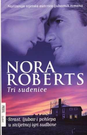 Tri suđenice Roberts Nora meki uvez