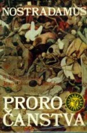 Nostradamus - proročanstva Jean-charles Pichon tvrdi uvez