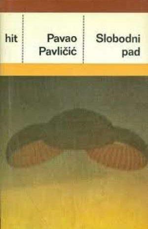 Slobodni pad Pavličić Pavao tvrdi uvez
