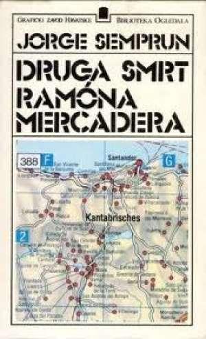 Druga smrt Ramona Mercadera Semprun Jorge tvrdi uvez