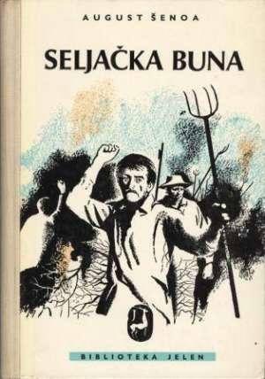šenoa August - Seljačka buna