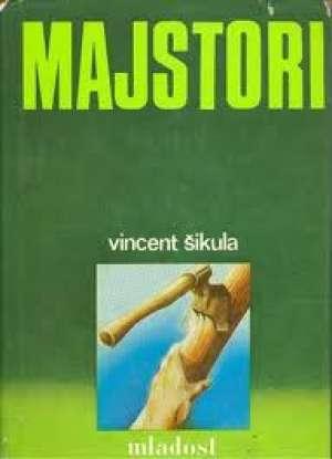 Majstori Šikula Vincent tvrdi uvez