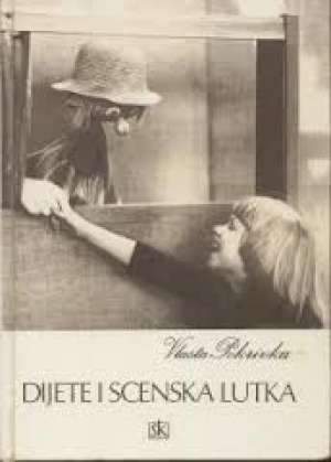 Vlasta Pokrivka - Dijete i scenska lutka