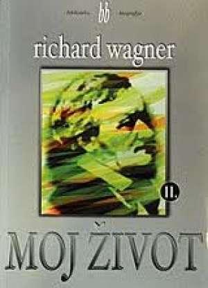 Moj život I-II Richard Wagner meki uvez