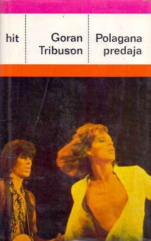Tribuson Goran - Polagana predaja