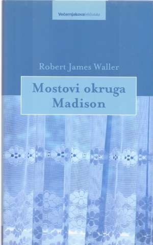 Waller Robert James - Mostovi okruga Madison