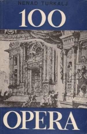 Nenad Turkalj - 100 opera