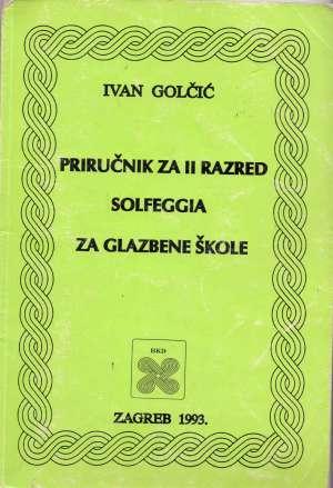 Ivan Golčić - Priručnik za II razred solfeggia za glazbene škole