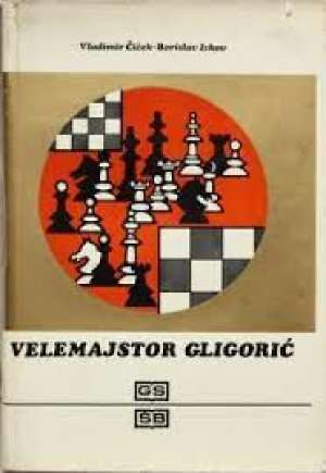 Velemajstor Gligorić Vladimir Čiček, Borislav Ivkov meki uvez