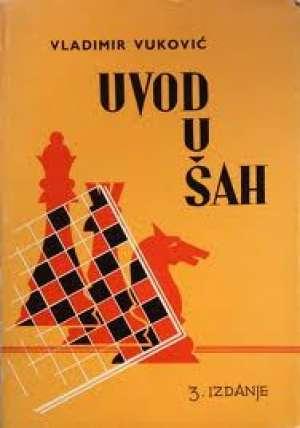 Vladimir Vuković - Uvod u šah