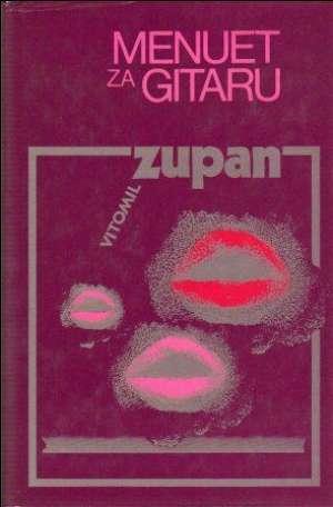 Menuet za gitaru Zupan Vitomil tvrdi uvez