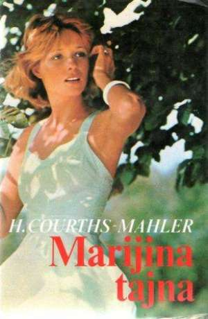 Marijina tajna Mahler Hedwig Courths tvrdi uvez
