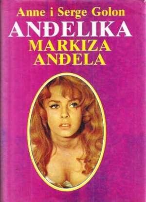 Anđelika Markiza Anđela 1 Golon Anne I Serge tvrdi uvez