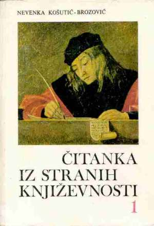 Nevenka Košutić Brozović - Čitanka iz stranih književnosti 1