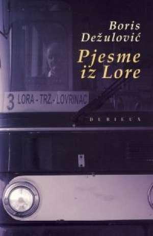 Dežulović Boris - Pjesme iz lore