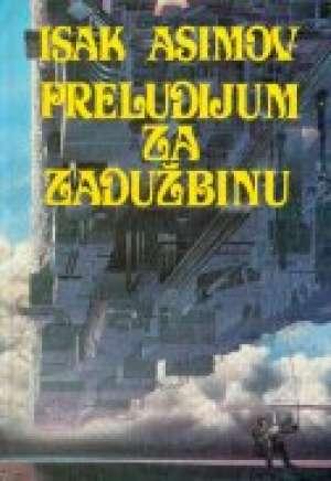 Asimov Isaac - Preludijum za zadužbinu