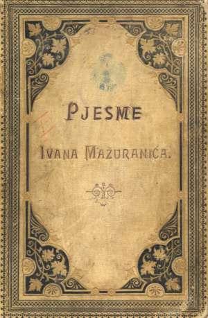 Mažuranić Ivan - Pjesme