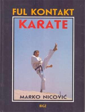 Ful kontakt karate Marko Nicović tvrdi uvez
