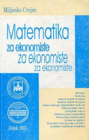 Miljenko Crnjac - Matematika za ekonomiste