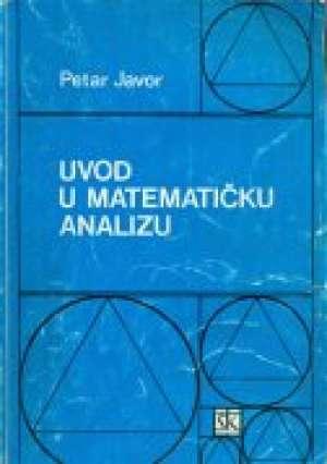 Petar Javor - Uvod u matematičku analizu