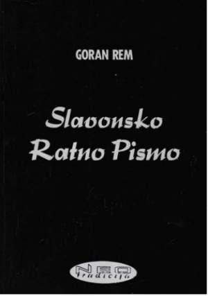 Slavonsko ratno pismo Rem Goran meki uvez
