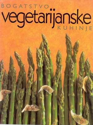 Bogatstvo vegetarijanske kuhinje Svjetlana Veble Urednik tvrdi uvez