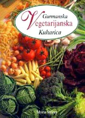 Gurmanska vegetarijanska kuharica Myra Street tvrdi uvez