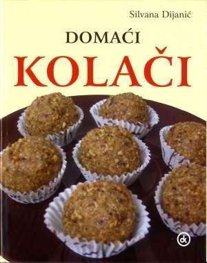 Domaći kolači Silvana Dijanić tvrdi uvez