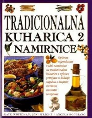 Tradicionalna kuharica 2 - namirnice Kate Whiteman, Jeni Wright, Angela Boggiano tvrdi uvez