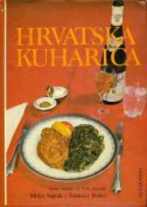 Hrvatska kuharica Mirko Sagrak I Tomislav Boško tvrdi uvez