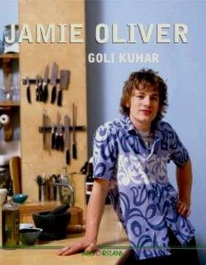 Jamie Oliver - Goli kuhar