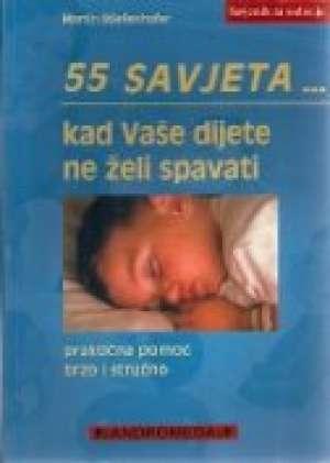 Martin Stiefenhofer - 55 savjeta kad vaše dijete ne želi spavati