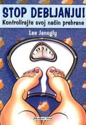 Stop debljanju - kontrolirajte svoj način prehrane Lee Janogly meki uvez