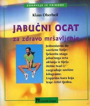 Klaus Oberbeil - Jabučni ocat za zdravo mršavljenje