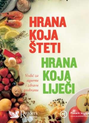 Hrana koja šteti - hrana koja liječi Bernardina Pek-Jukić, Lidija Vinković Prevele tvrdi uvez