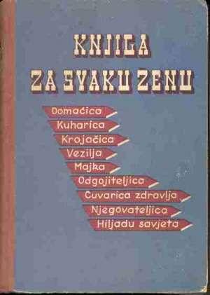 Ur. Drago Chloupek - Knjiga za svaku ženu - VIII. prošireno izdanje