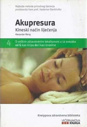 Alexander Meng - Akupresura - kineski način liječenja*