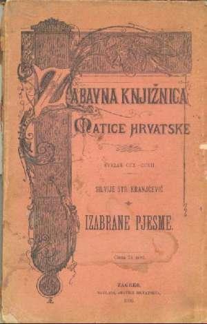 Kranjčević Silvije Strahimir - Izabrane pjesme