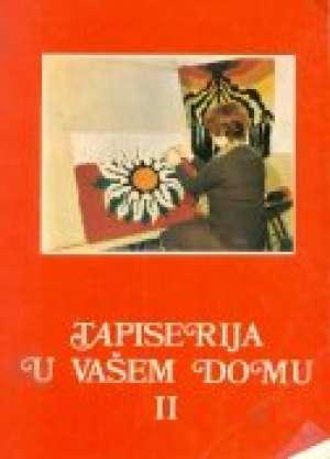 Avramović, Avramović, Mirčić, Janićijević, Krstić - Tapiserija u vašem domu II