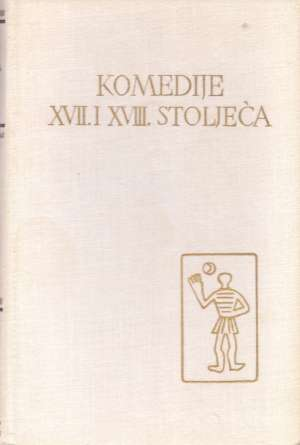20. Komedije XVII. I XVIII. Stoljeća - 20. Komedije XVII. i XVIII. stoljeća
