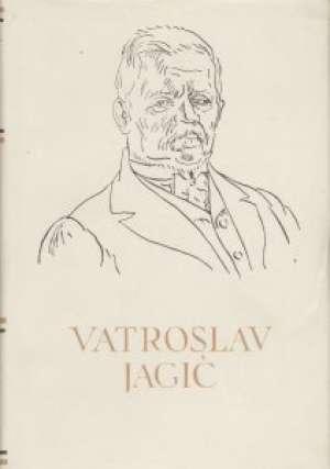 Rasprave, članci i sjećanja 43. Vatroslav Jagić tvrdi uvez