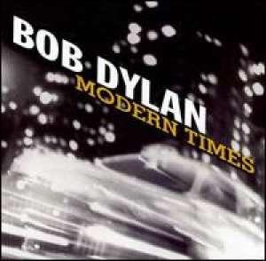 Modern Times Bob Dylan