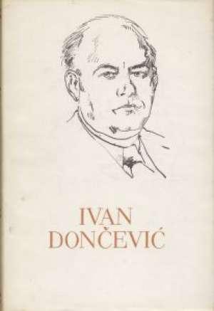 130.   Ivan Dončević - Ljudi iz šušnjare, novele, mirotvorci