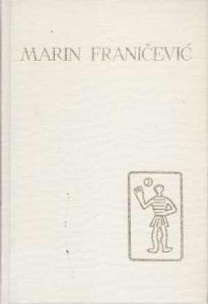 Pjesme, eseji i rasprave 133. Marin Franičević tvrdi uvez