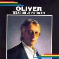 Teško mi je putovati Oliver Dragojević D uvez