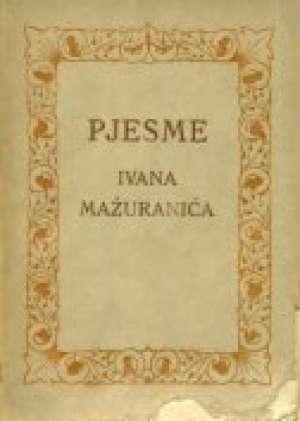 Pjesme - Mažuranić ivan