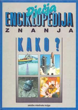 Dječja enciklopedija znanja - Kako? G.A. tvrdi uvez