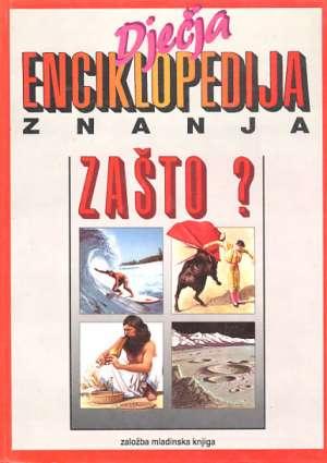 Dječja enciklopedija znanja - Zašto? G.A. tvrdi uvez