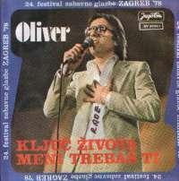 Ključ Života / Meni Trebaš Ti Oliver Dragojević
