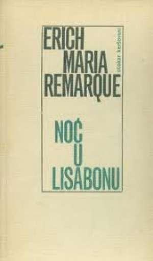 Noć u Lisabonu (Kopiraj) Remarque Erich Maria tvrdi uvez